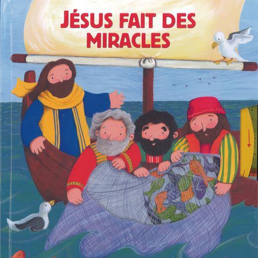 Jésus fait des miracles